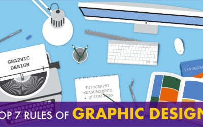 Top 7 Rules of Graphic Design